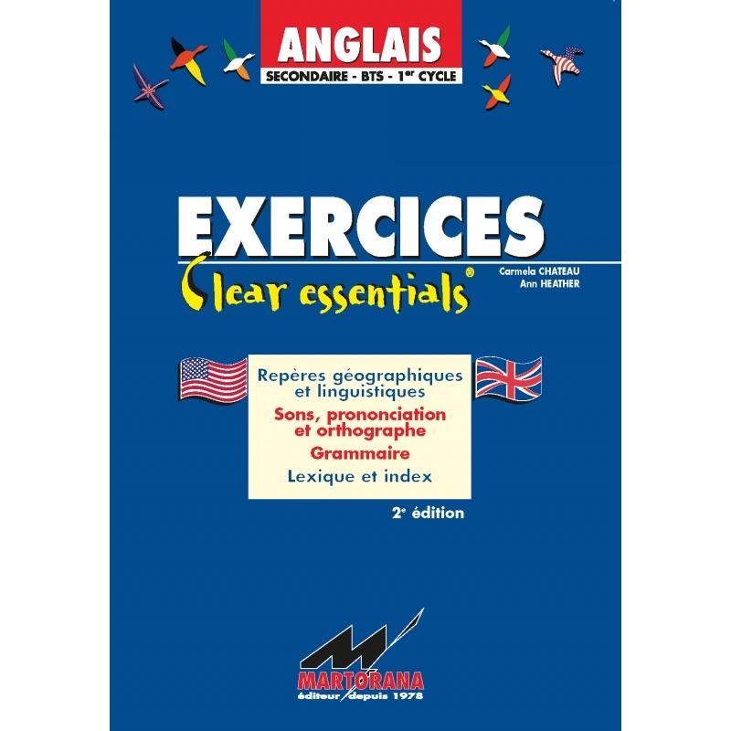 Clear Essentials - Exercices - Apprentissage de l'anglais