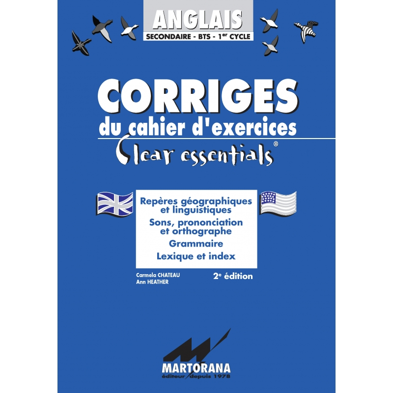 Clear Essentials - Corrigés - Apprentissage de l'anglais