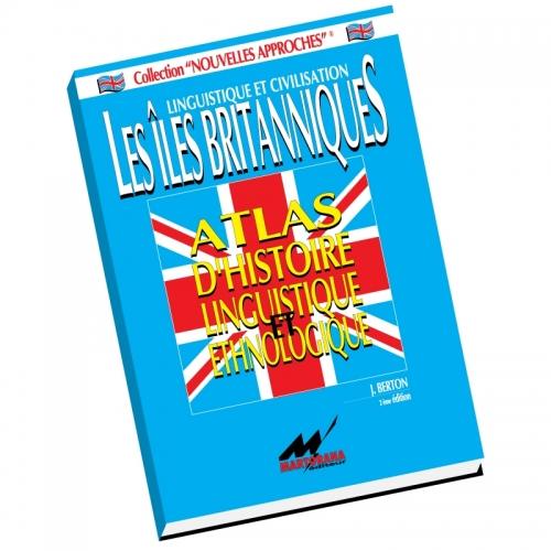 L'Atlas d'histoire linguistique et ethnologique des Iles britanniques